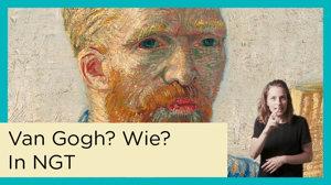 Videothumbnail Wie was Van Gogh in NGT